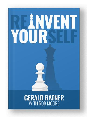 Reinvent Yourself: A Brand New Guide for Reinventing Your Life. How to Be Successful, Achieve Your Potential, and Create Lasting Opportunity for Business Success (Paperback)