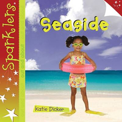 Seaside: Sparklers - Out and About - Sparklers - Out and About (Paperback)