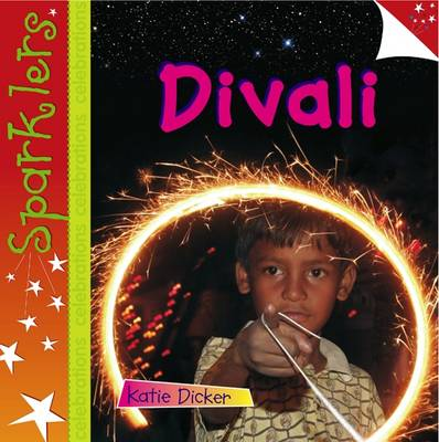 Divali - Sparklers - Celebrations (Hardback)