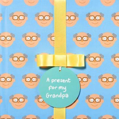 A present for my Grandpa: Gift Book - A present for (Hardback)
