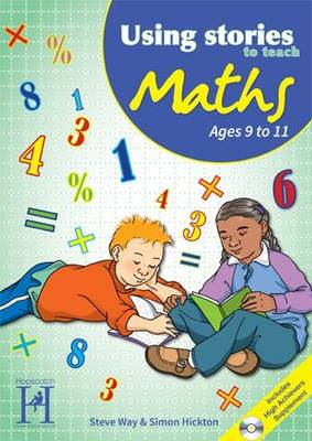 Using Stories to Teach Maths Ages 9 to 11 - Using Stories to Teach...