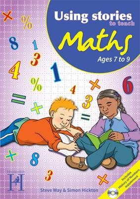 Using Stories to Teach Maths Ages 7 to 9 - Using Stories to Teach...