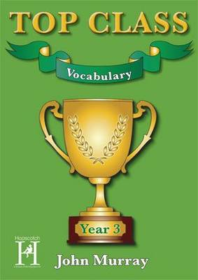 Top Class - Vocabulary Year 3 - Top Class