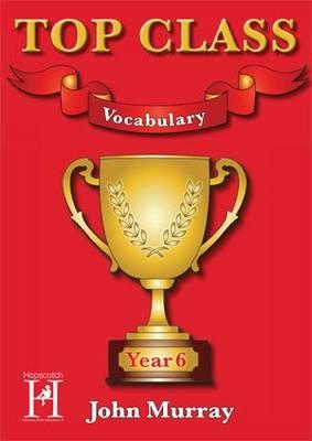 Top Class - Vocabulary Year 6 - Top Class