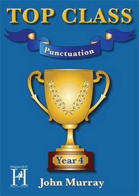 Top Class - Punctuation Year 4 - Top Class