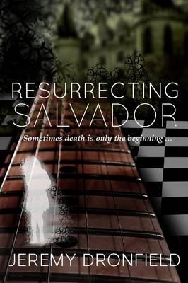 Resurrecting Salvador (Paperback)