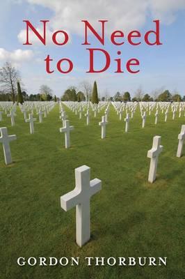 No Need to Die (Paperback)
