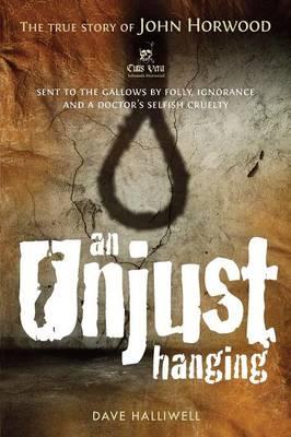 An Unjust Hanging (Paperback)