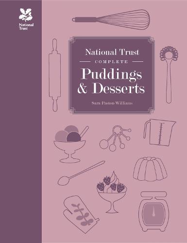 National Trust Complete Puddings & Desserts - National Trust Food (Hardback)