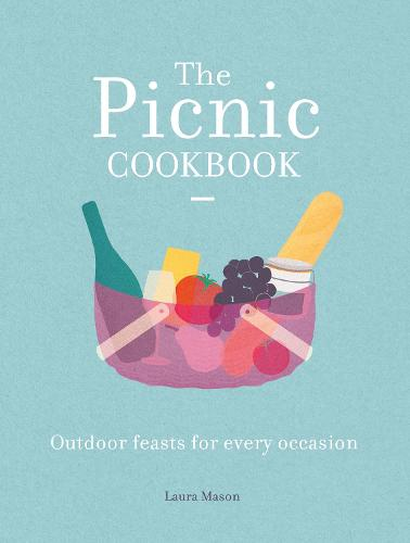 The Picnic Cookbook: Outdoor feasts for every occasion - National Trust Food (Hardback)