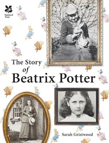 The Story of Beatrix Potter - National Trust History & Heritage (Hardback)