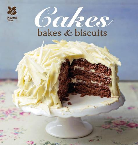 Cakes, Bakes and Biscuits - National Trust Food (Hardback)