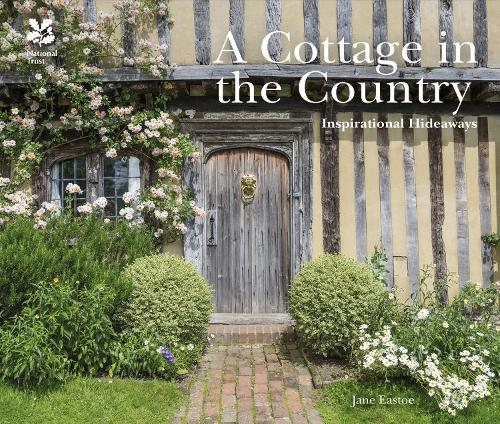 A Cottage in the Country: Inspirational Hideaways (Hardback)