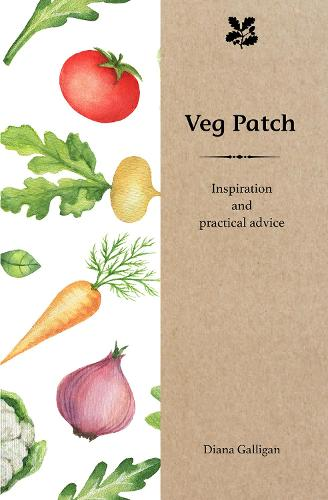 Veg Patch: Inspiration and Practical Advice for Beginners (Hardback)