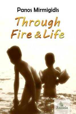 Through Fire and Life (Paperback)