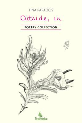 Outside, in: Poetry Collection (Paperback)