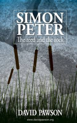 Simon Peter - The Reed and the Rock (Paperback)