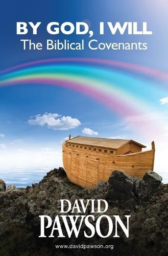 By God, I Will: The Biblical Covenants (Paperback)