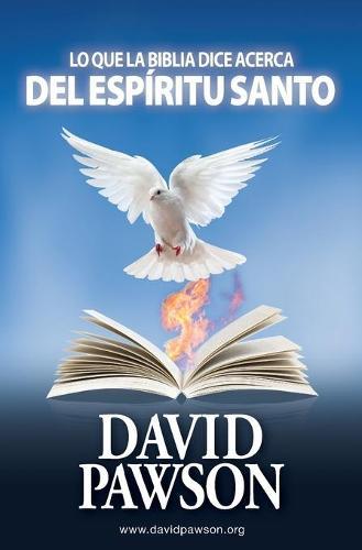 Lo Que La Biblia Dice Acerca del Espiritu Santo (Paperback)