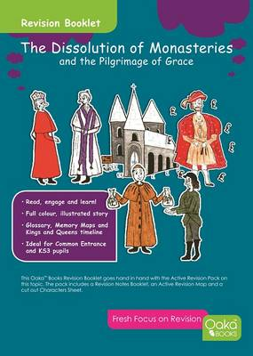 The Dissolution of Monasteries: And the Pilgrimage of Grace: Topic Pack - Tudor Series 1