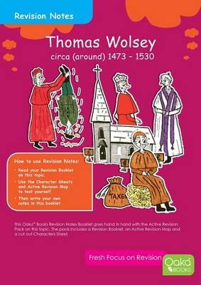 Thomas Wolsey c. 1473 - 1530: Topic Pack - Tudor Series 2