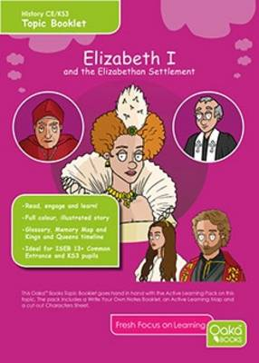 Elizabeth I: and the Elizabethan Settlement: Topic Pack - Tudor Series 4