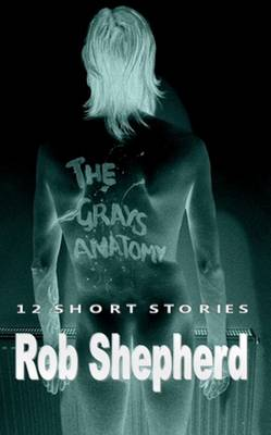 The Grays Anatomy: 12 Short Stories (Paperback)