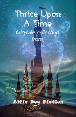 Thrice Upon a Time (Paperback)
