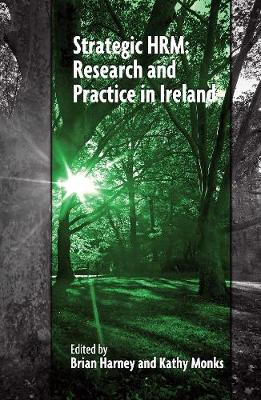 Strategic HRM: Research and Practice in Ireland (Paperback)