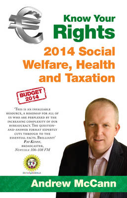 Know Your Rights: 2014 Social Welfare, Health and Taxation (Paperback)