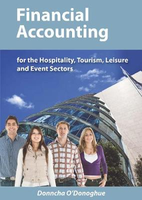 Financial Accounting for the Hospitality, Tourism, Leisure and Event Sectors (Paperback)
