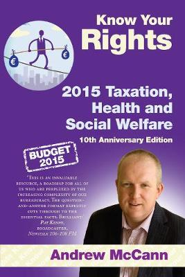 Know Your Rights 2015 Taxation, Health and Social Welfare - Know Your Rights 10 (Paperback)