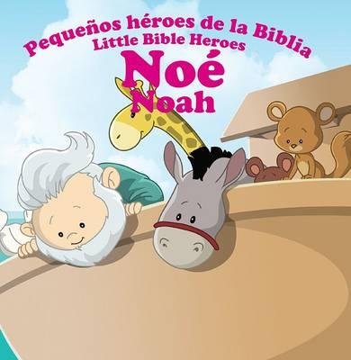 Noe - Noah - Little Bible Heroes 12 (Paperback)