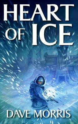 Heart of Ice - Critical IF Volume 1 (Paperback)