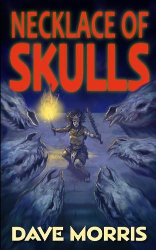 Necklace of Skulls - Critical IF Volume 3 (Paperback)