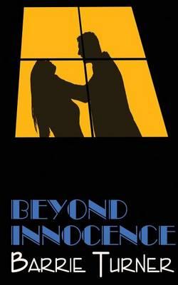 Beyond Innocence (Paperback)