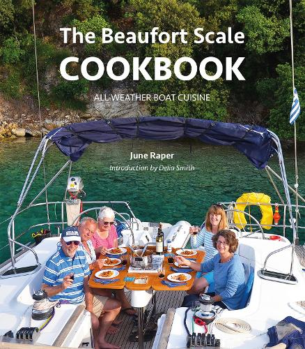 The Beaufort Scale Cookbook - All-Weather Boat Cuisine (Paperback)