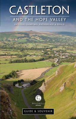 Castleton and Hope Valley Guide & Souvenir (Paperback)