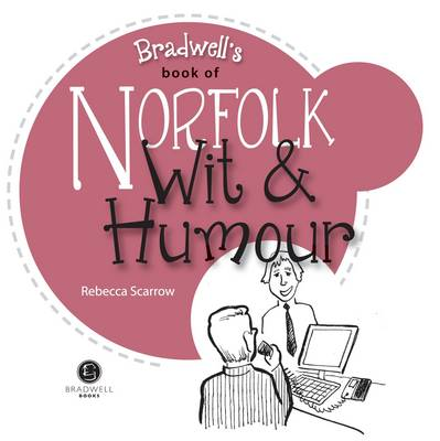 Norfolk Wit & Humour: Packed with Fun for All the Family (Paperback)