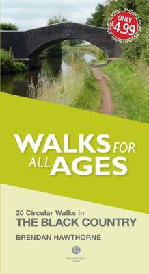 Walks for All Ages Black Country: 20 Short Walks for All Ages (Paperback)