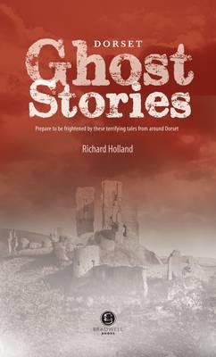 Dorset Ghost Stories (Paperback)