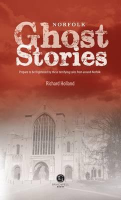 Norfolk Ghost Stories (Paperback)