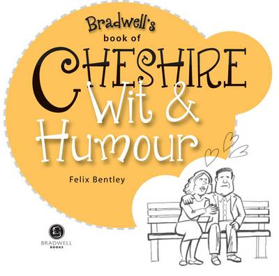 Cheshire Wit & Humour (Paperback)