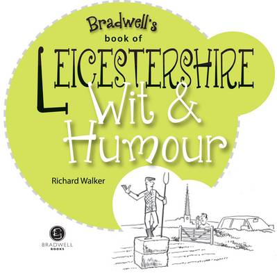 Leicestershire Wit & Humour (Paperback)