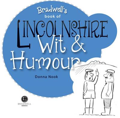 Lincolnshire Wit & Humour (Paperback)