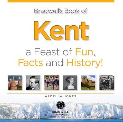 Bradwell's Book of Kent (Paperback)