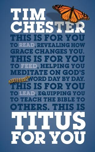 Titus For You: For reading, for feeding, for leading - God's Word For You (Paperback)