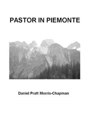 PASTOR IN PIEMONTE (Hardback)