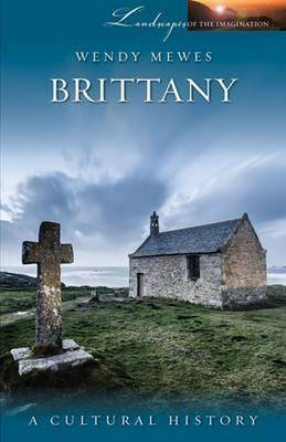 Brittany: A Cultural History (Paperback)