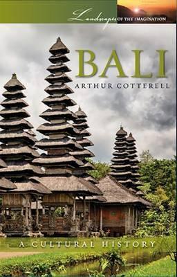 Bali: A Cultural History (Paperback)